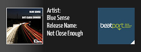 BSR0026: Blue Sense - Not Close Enough