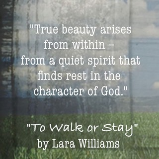 True beauty quote from To Walk or Stay