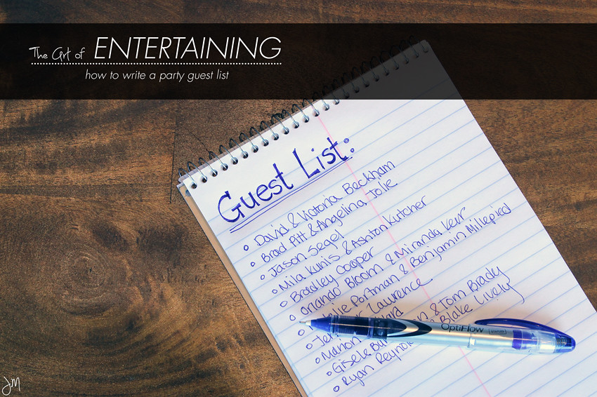 Julip Made: The Art of Entertaining: How to write a party guest list