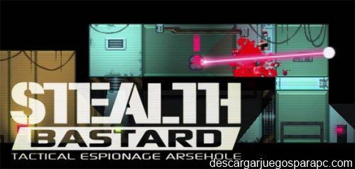 Stealth Bastard: Tactical Espionage Arsehole