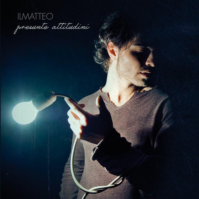 """""""Presunte Attitudini"""", l'ep di debutto del cantautore romano IlMatteo."""