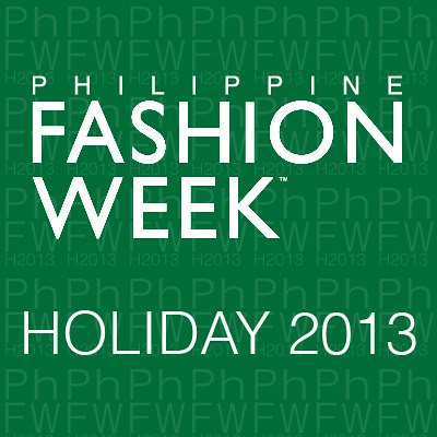 Philippine Fashion Week Holiday 2013 show schedule
