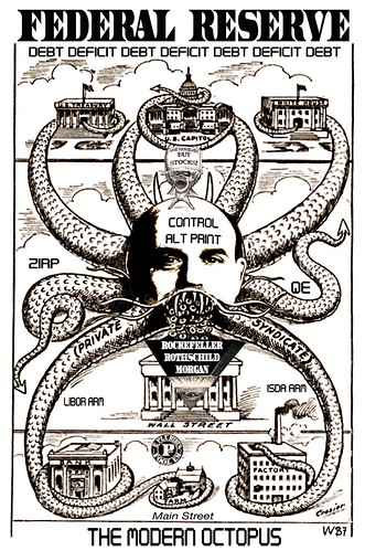 THE MODERN FEDERAL RESERVE OCTOPUS by WilliamBanzai7/Colonel Flick