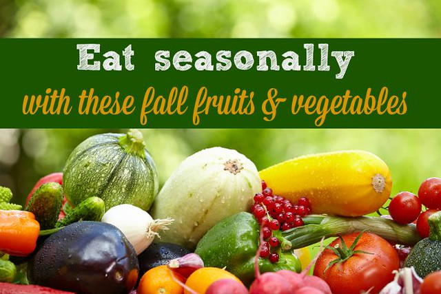 Which fruits and vegetables are in season? What to eat this fall