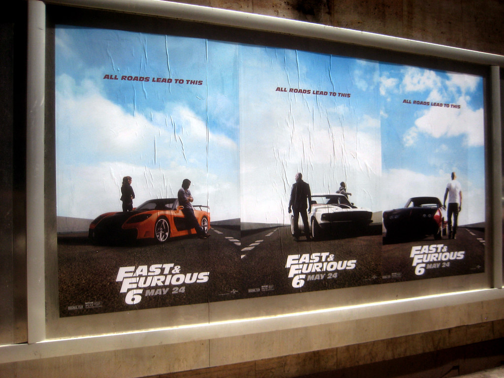 Fast And Furious 6 Billboard Ads 0221 Fast And Furious 6 B Flickr