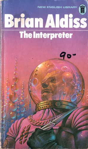 The Interpreter by Brian Aldiss. NEL 1973. Cover artist Bruce Pennington