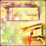 Mostly Reviews