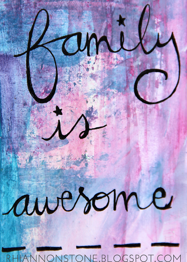 Family is Awesome reminder