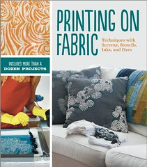 I Heart Craft Books: Printing On Fabric, by Jen Swearington