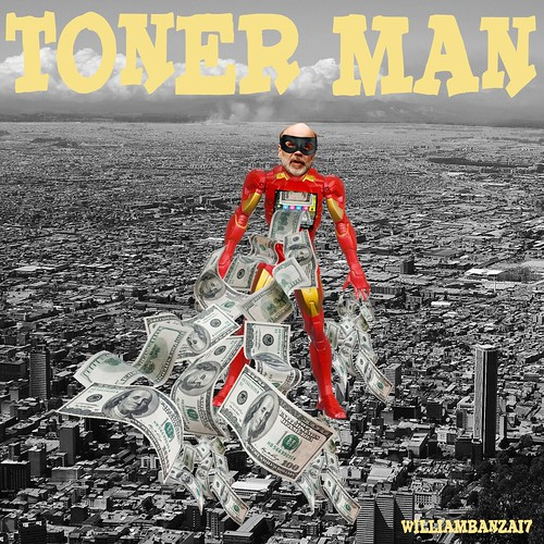 TONER MAN by WilliamBanzai7/Colonel Flick
