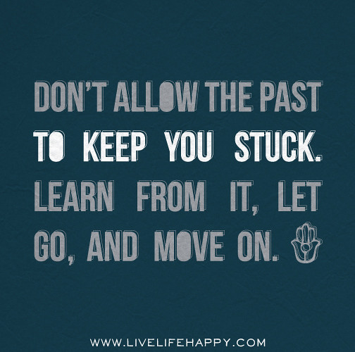 LET GO OF THE PAST Quotes Like Success