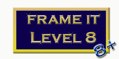Frame It! ~Level 8~ 5+