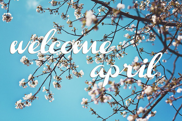 Welcome April.
