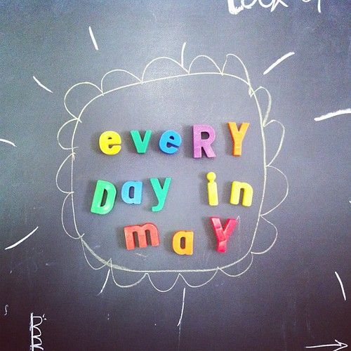 my goal for may- do something inspiring/creative and share it here and in my blog. come join me! #everydayinmay