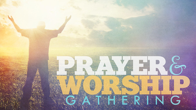 Prayer and Worship Gathering Title Slide