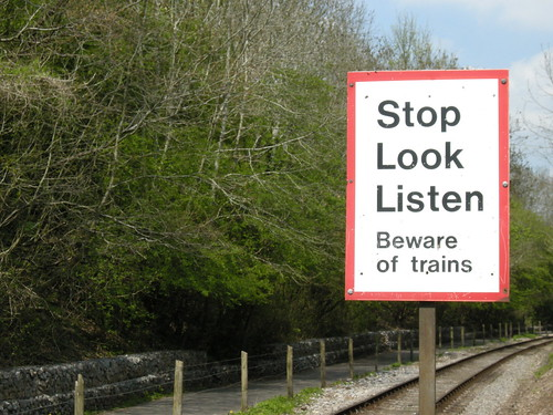 Stop. Look. Listen.