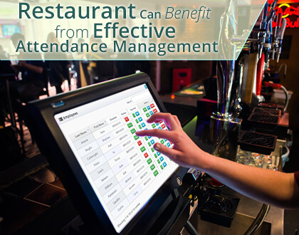 How a Restaurant Can Benefit from Effective Attendance Management