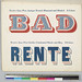 BAD RENTE by Nick Sherman