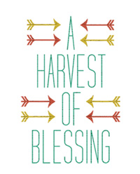 a harvest of blessing