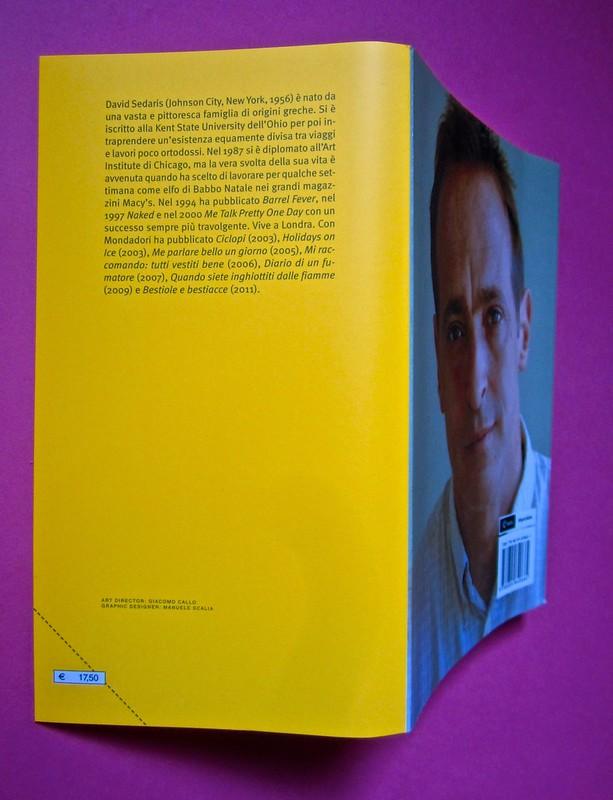 David Sedaris, Esploriamo il diabete con i gufi. Mondadori 2014. Art Director: Giacomo Callo; Graphic designer: Manuele Scalia; progetto grafico e illustrazione di copertina: Emily Burns. Risvolto della quarta di copertina, quarta di cop. (part.), 1