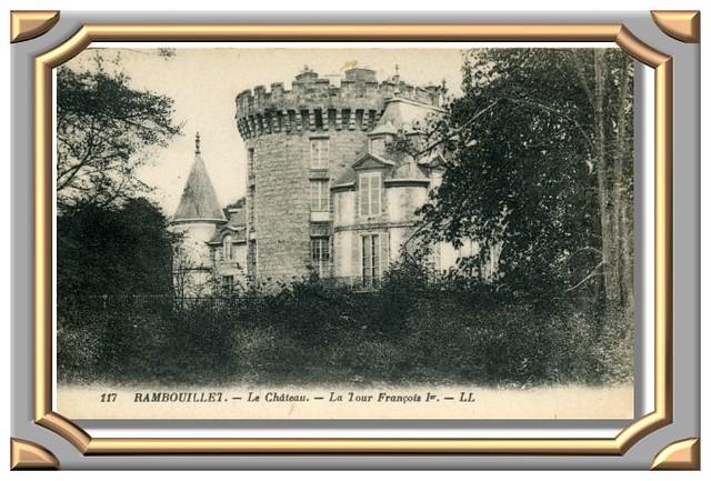 RAMBOUILLET. - Le Château. - La Tour François 1er. - LL