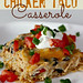 Chicken Taco Casserole Throw it together in a hurry! http://ift.tt/1BazPWQ...
