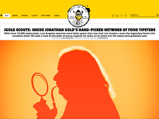 JGOLD SCOUTS: INSIDE JONATHAN GOLD'S HAND-PICKED NETWORK OF FOOD TIPSTERS