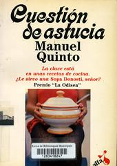 Manuel Quinto, Cuestión de astucia