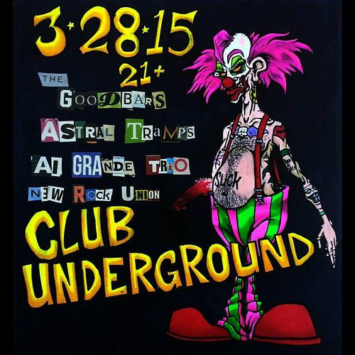 03/28/15 The Goodbars/ Astral Tramps/ Al Grande Trio/ New Rock Union @ Club Underground, Minneapolis, MN