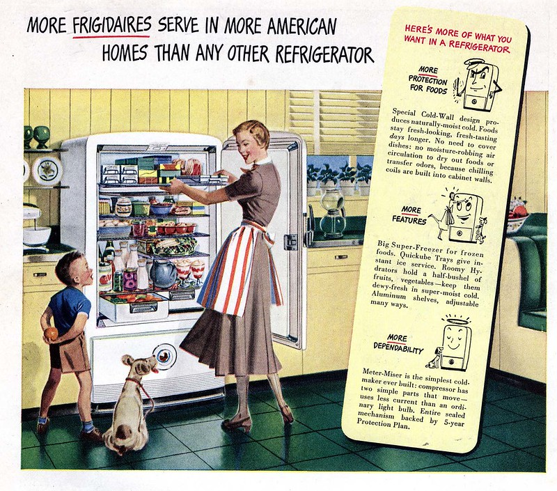 More Frigidaires serve in more American homes than any other refrigerator