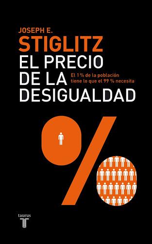 El Precio de la Desigualdad - Joseph Stiglitz