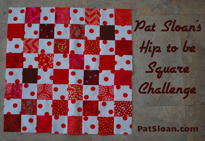 pat sloan hip to be square challenge
