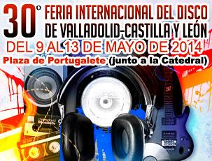 30 Feria Internacional del Disco de Valladolid-Castilla y León. Mayo de 2015