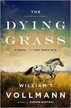 """""""Dying Grass"""" a novel by Vollmann"""