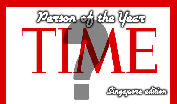 Time Person of the Year 2014 (Singapore Edition) - The Winner is... - Alvinology