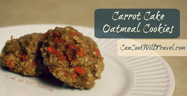 Carrot Cake Oatmeal Cookies - Can Cook, Will Travel