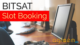 BITSAT 2017 Slot Booking