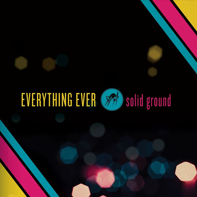 Everything Ever - Solid Ground