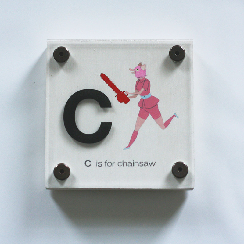 C IS FOR CHAINSAW