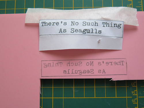 There's No Such Thing As Seagulls, Text Drawn On Rubber