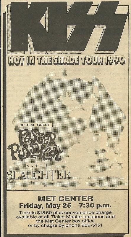 05/25/90 Kiss/ Faster Pussycat/ Slaughter @ Met Center, Bloomington, MN