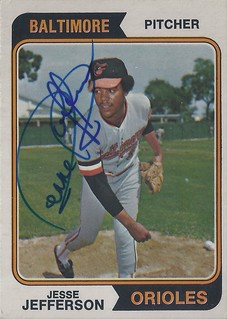 1974 O-Pee-Chee - Jesse Jefferson #509 (Pitcher) (b. 3 Mar 1949 - d. 8 Sep 2011 at age 62) - Autographed Baseball Card (Baltimore Orioles)