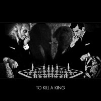 To Kill A King album cover