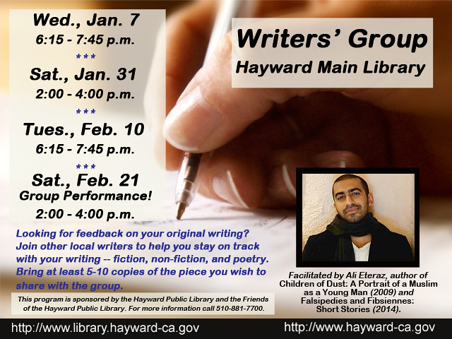 Peer Writers' Group at the Hayward Main Library Facilitated by Author Ali Eteraz - January 7, 2015 and ongoing
