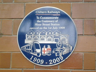 PLAQUE TO COMMEMORATE THE CENTENARY OF MOOR STREET STATION OPENED ON THE 1ST JULY 1909