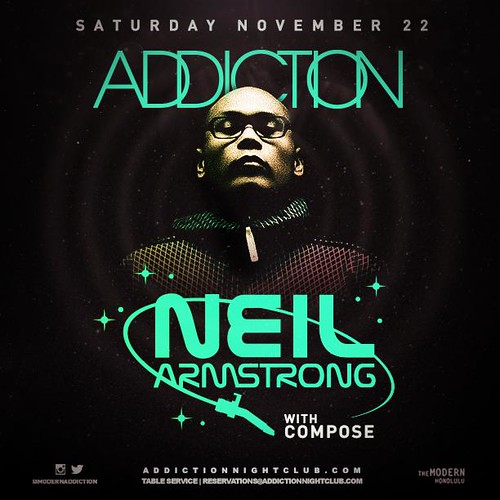 Dj Neil Armstrong @ ADDICTION - The Modern Honolulu