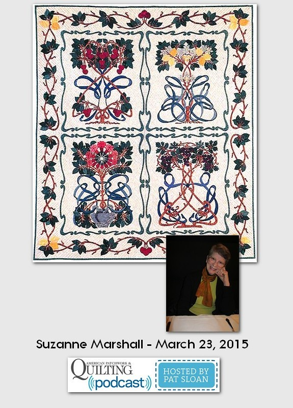 American Patchwork and Quilting Pocast guests Suzanne Marshall March 2015