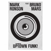 Mark Ronson – Uptown Funk (feat. Bruno Mars)