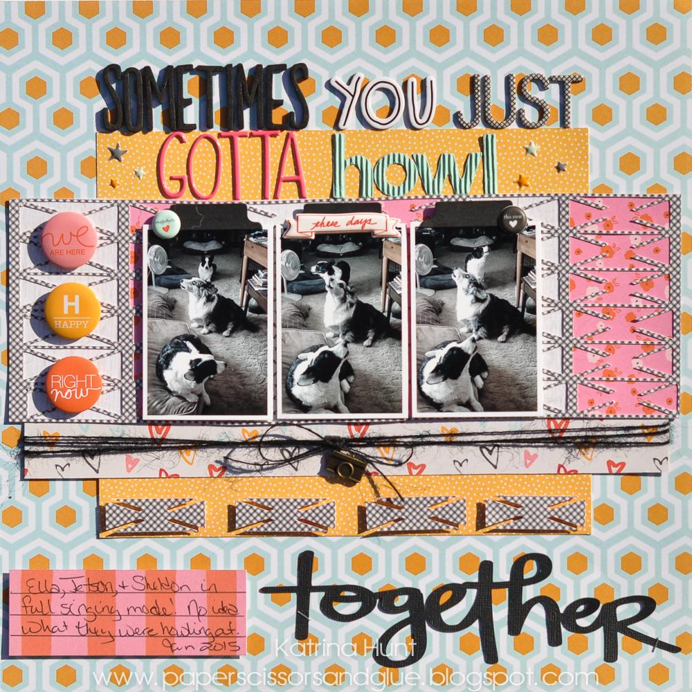 Sometimes_You_Just_Gotta_Howl_Together_Scrapbook_Page_X_Marks_The_Spot_Together_Gossamer_Blue_Katrina_Hunt_17turtles_Digital_Cut_Files_1000Signed-1