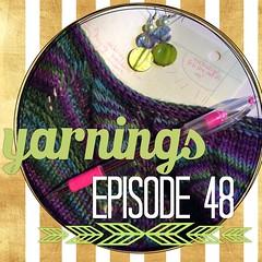 yarnings podcast, episode 48: Alone Time